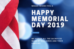 wegg® wishes you a warm and meaningful Memorial Day 2019