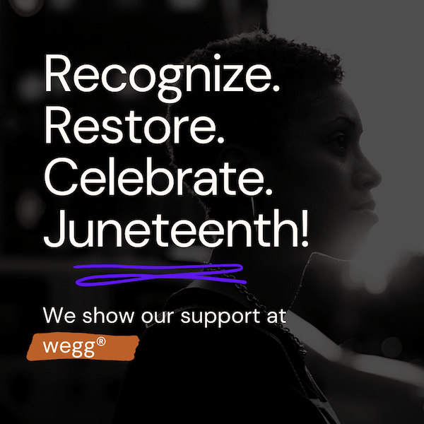 wegg® Supports Juneteenth