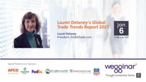 Laurel Delaney's Global Trade Trends Report 2021