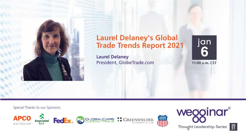 Laurel Delaney's Global Trade Trends Report 2021