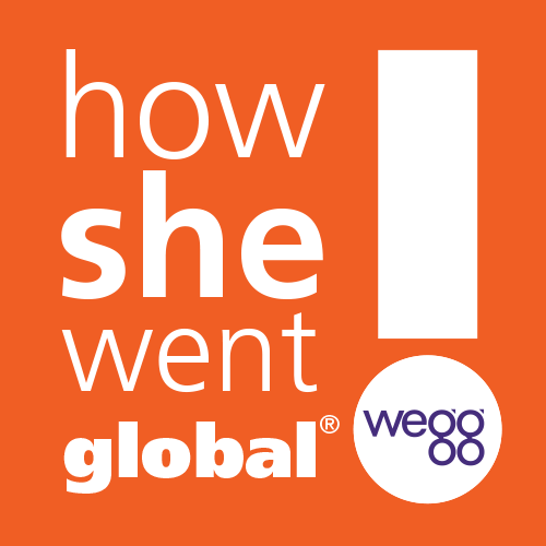 How She Went Global® podcast