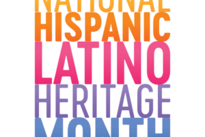 The text 'National Hispanic Latino Heritage Month' is written with one word on top of the next. The colors of each word are yellow, orange, pink, purple, and blue in that order.
